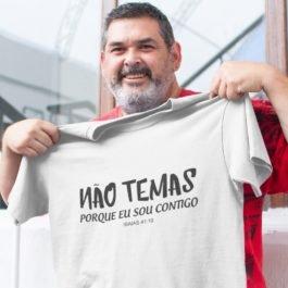 Camiseta Não Temas